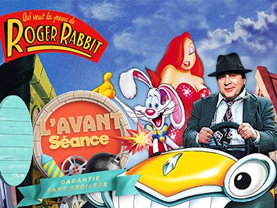 L'Avant-Séance #4 - Qui veut la peau de Roger Rabbit