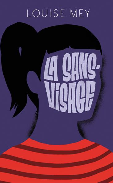 La Sans visage de Louise Mey