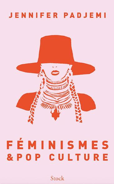 Féminismes et pop culture de Jennifer Padjemi