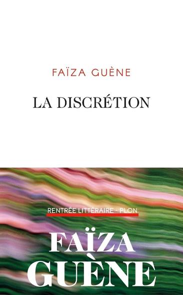 La Discrétion de Faïza Guène