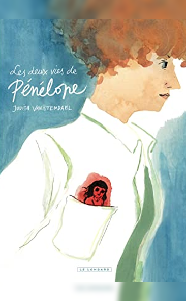 Les deux vies de Pénélope de Judith Vanistendael