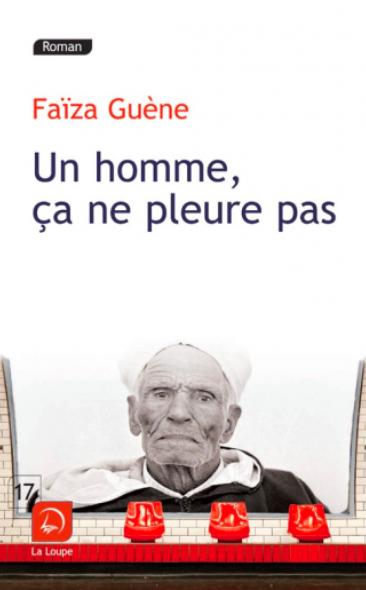 Un homme ça ne pleure pas de Faïza Guène